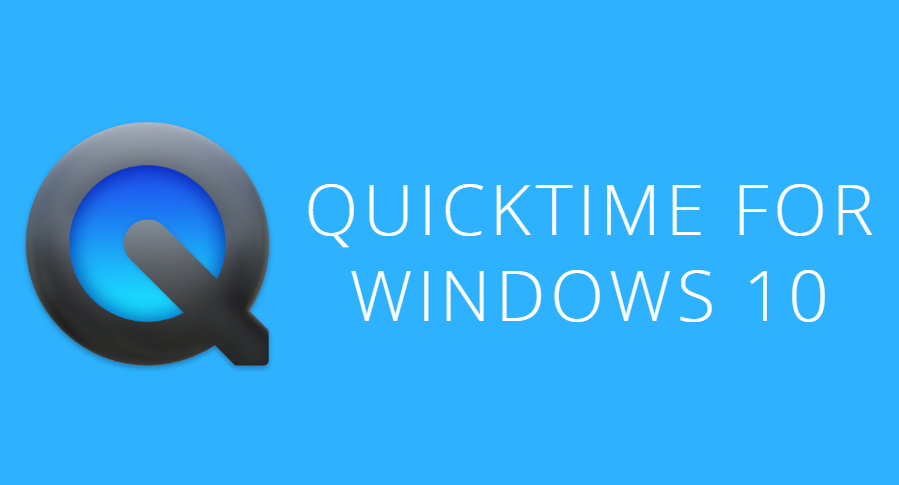 QuickTime for Windows 10 – How to Install QuickTime for