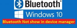 Bluetooth Devices Not Showing or Connecting Windows 10