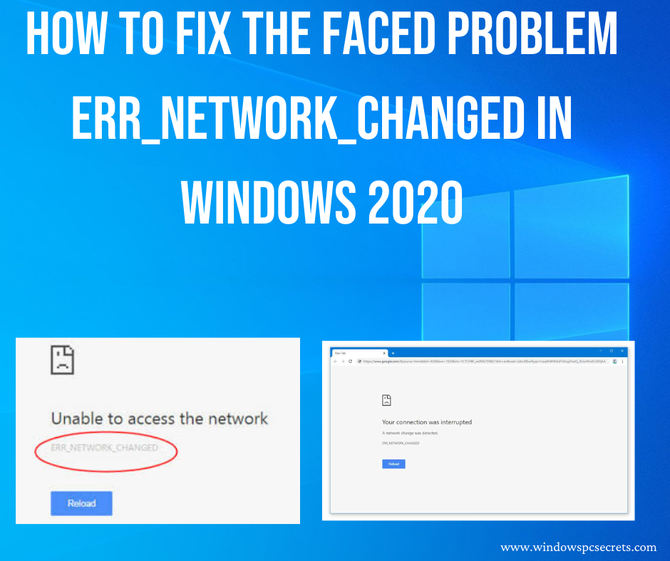 ERR_NETWORK_CHANGED in Windows