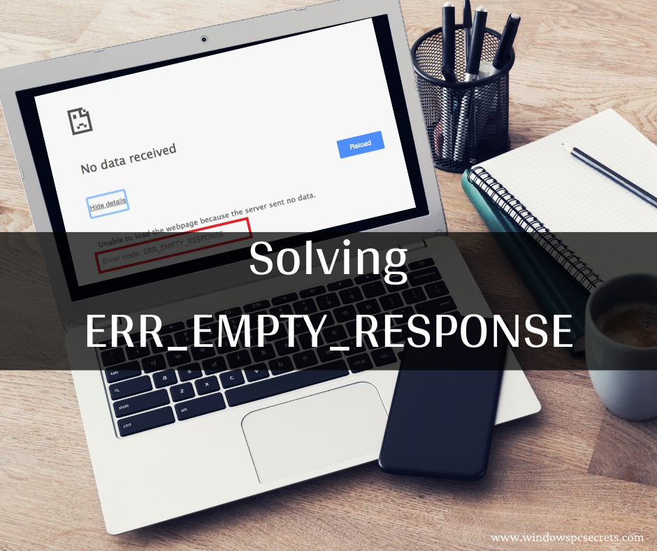 Solving ERR_EMPTY_RESPONSE